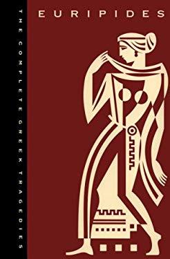 The Complete Greek Tragedies, Volume 3: Euripides 9780226307664