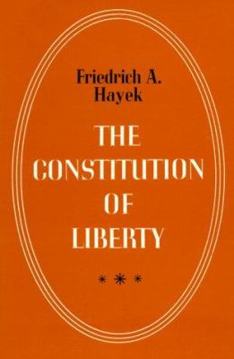 The Constitution of Liberty 9780226320847