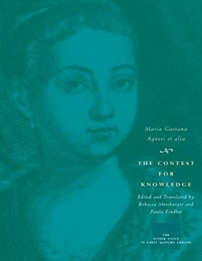 The Contest for Knowledge: Debates Over Women's Learning in Eighteenth-Century Italy 9780226010557