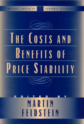 The Costs and Benefits of Price Stability 9780226240992