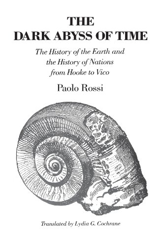 The Dark Abyss of Time: The History of the Earth and the History of Nations from Hooke to Vico