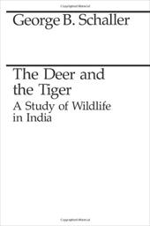 The Deer and the Tiger: A Study of Wildlife in India 755714