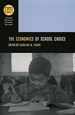 The Economics of School Choice 9780226355337