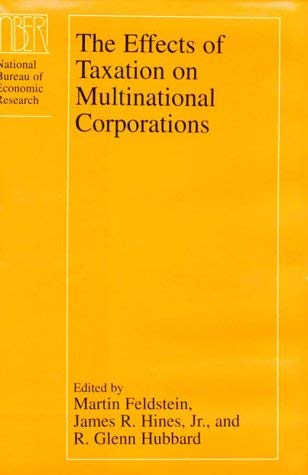 The Effects of Taxation on Multinational Corporations 9780226240954