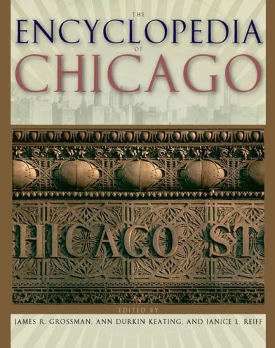 The Encyclopedia of Chicago 9780226310152