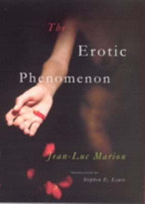 The Erotic Phenomenon 9780226505367