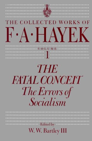 The Fatal Conceit: The Errors of Socialism 9780226320687