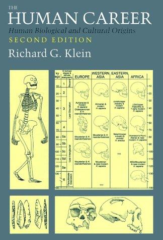 The Human Career: Human Biological and Cultural Origins 9780226439631