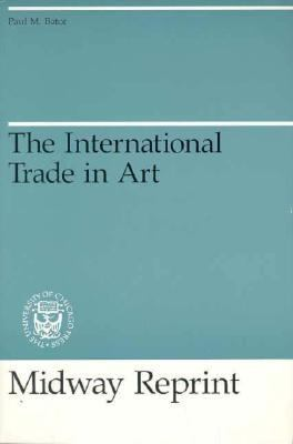 The International Trade in Art 9780226039114