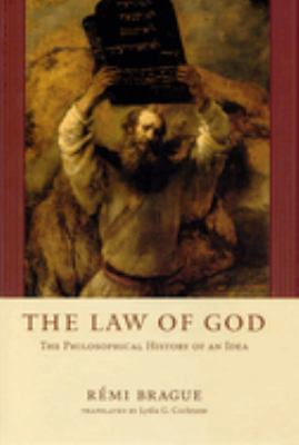 The Law of God: The Philosophical History of an Idea 9780226070780