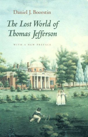 The Lost World of Thomas Jefferson 9780226064970