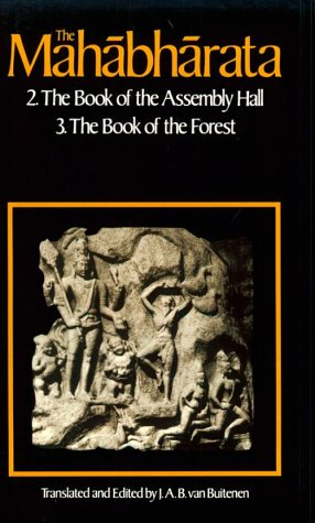 The Mahabharata, Volume 2: Book 2: The Book of Assembly; Book 3: The Book of the Forest 9780226846644