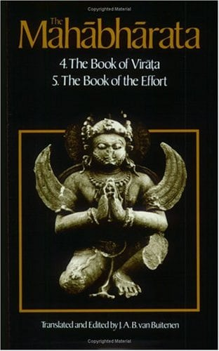 The Mahabharata, Volume 3: Book 4: The Book of the Virata; Book 5: The Book of the Effort 9780226846651
