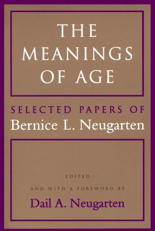 The Meanings of Age: Selected Papers 9780226573847