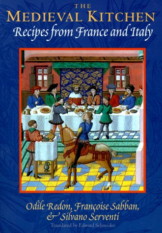 The Medieval Kitchen: Recipes from France and Italy 9780226706856