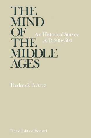 The Mind of the Middle Ages: An Historical Survey 9780226028408