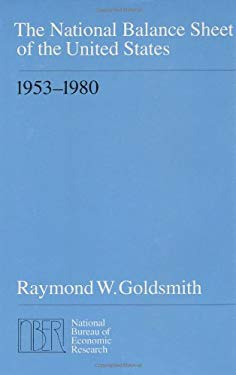 The National Balance Sheet of the United States, 1953-1980 9780226301525