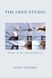 The Open Studio: Essays on Art and Aesthetics
