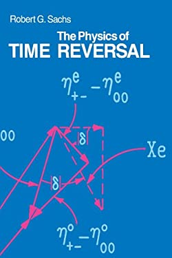 The Physics of Time Reversal 9780226733319