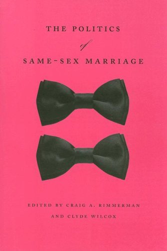 The Politics of Same-Sex Marriage 9780226720012