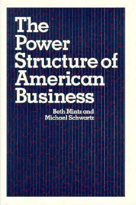 The Power Structure of American Business 9780226531083