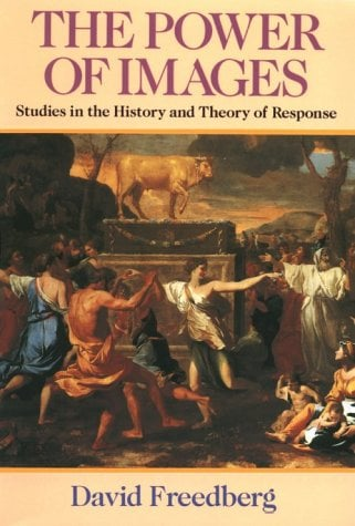 The Power of Images: Studies in the History and Theory of Response 9780226261461