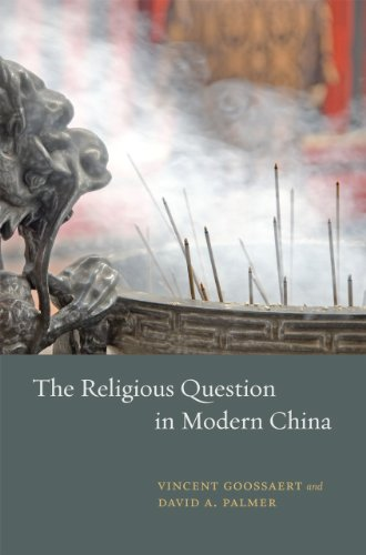 The Religious Question in Modern China 9780226304168