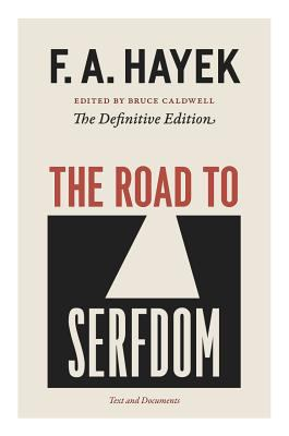 The Road to Serfdom: Text and Documents 9780226320557