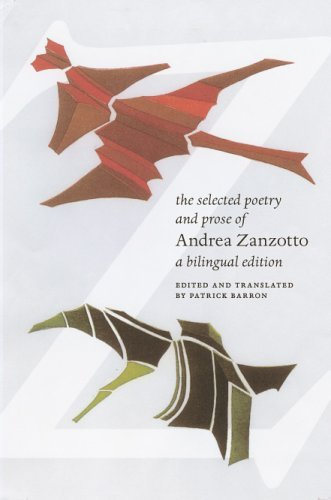The Selected Poetry and Prose of Andrea Zanzotto 9780226978840
