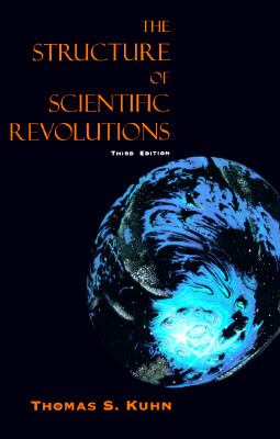 The Structure of Scientific Revolutions 9780226458083