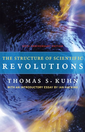 The Structure of Scientific Revolutions: 50th Anniversary Edition 9780226458120