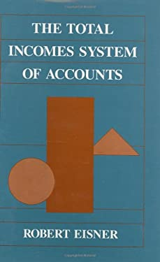 The Total Incomes System of Accounts 9780226196381