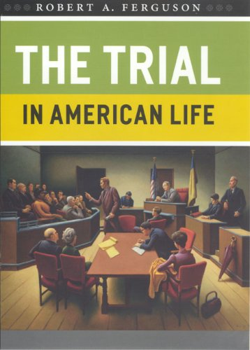 The Trial in American Life 9780226243252
