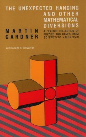 The Unexpected Hanging and Other Mathematical Diversions 9780226282565