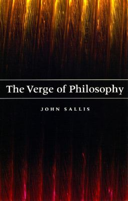 The Verge of Philosophy 9780226734316