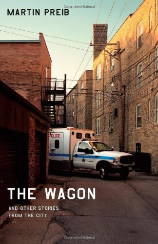 The Wagon and Other Stories from the City 9780226679808