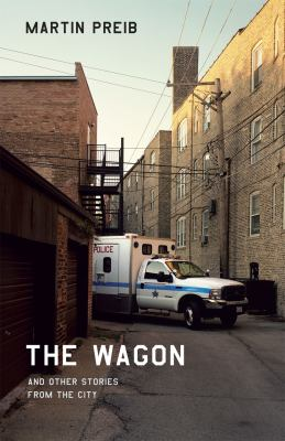 The Wagon and Other Stories from the City 9780226679822