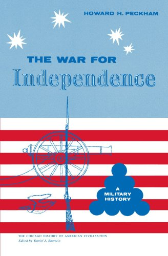 The War for Independence: A Military History 9780226653167