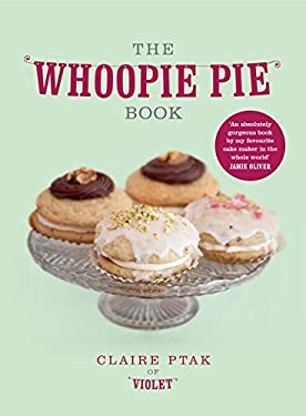 The Whoopie Pie Book 9780224086790