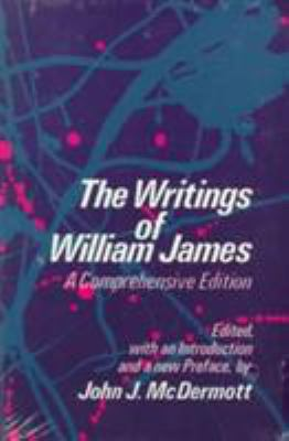The Writings of William James: A Comprehensive Edition 9780226391885