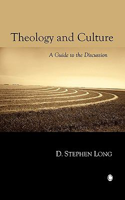 Theology and Culture: A Guide to the Discussion 9780227173251