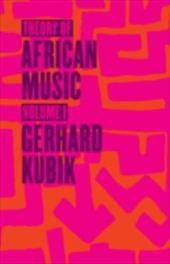 Theory of African Music, Volume I 11415418