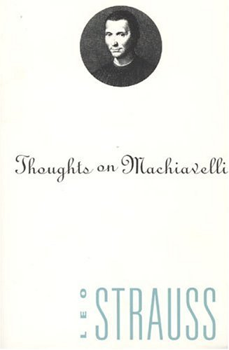 Thoughts on Machiavelli 9780226777023