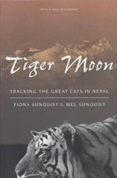 Tiger Moon: Tracking the Great Cats in Nepal