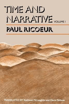 Time and Narrative, Volume 1 9780226713328