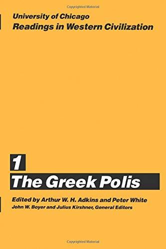 University of Chicago Readings in Western Civilization, Volume 1: The Greek Polis
