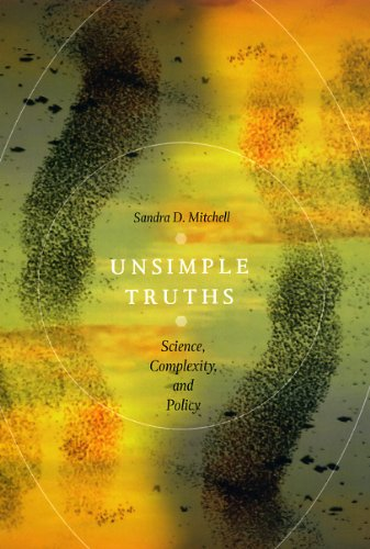 Unsimple Truths: Science, Complexity, and Policy 9780226532622