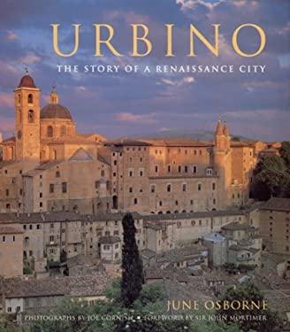 Urbino: The Story of a Renaissance City 9780226637631