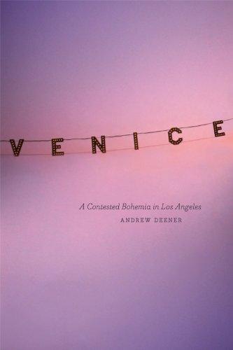 Venice: A Contested Bohemia in Los Angeles 9780226140018