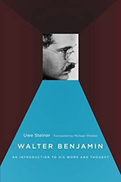 Walter Benjamin: An Introduction to His Work and Thought 9780226772226